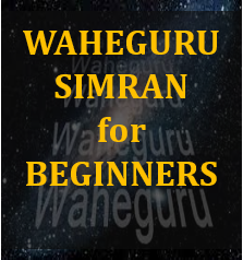 Learn Waheguru Simran for Beginners